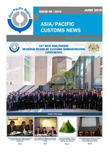 Asia/Pacific Customs News (June 2015) - Issue 49