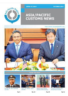Asia/Pacific Customs News (October 2014) - Issue 47