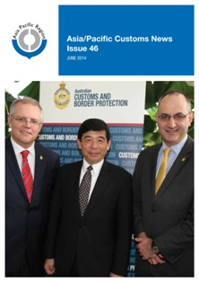 Asia/Pacific Customs News (July 2014) - Issue 46