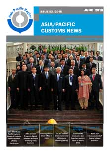 Asia/Pacific Customs News (June 2016) - Issue 52